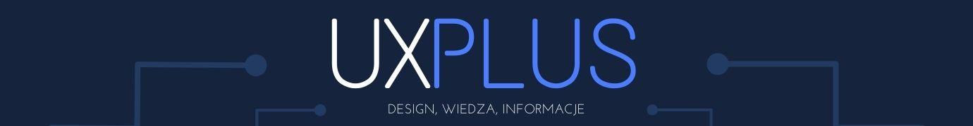 UXplus - Design, wiedza, informacje